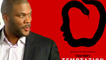 Screenwriter Sues Tyler Perry -- Claims Credit For 'Temptation' Movie ... On Purpose