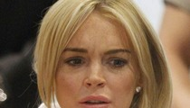Lindsay Lohan Cut Off from Adderall -- I'm Quitting Betty Ford!!!