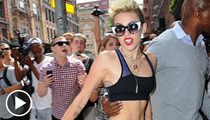 Miley Cyrus -- We Apologize ... You Are Smoking Hot