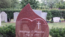 Whitney Houston -- Tombstone Now Etched with Her Most Famous Song Lyrics