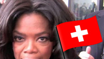 Oprah -- Gets APOLOGY from Switzerland After Racist Incident