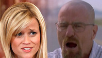 Reese Witherspoon Rant -- Walter White Schooled Her on 'Breaking Bad'