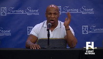 Mike Tyson -- I'm a Vicious Alcoholic ... On the Verge of Dying