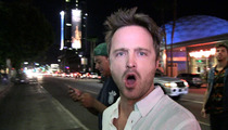 Aaron Paul --  After 'Breaking Bad' My Career's Over, Bitch!