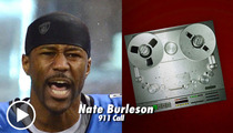 Detroit Lions' Nate Burleson 911 -- Witness: I'd Guess He's Drunk