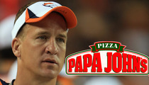 Peyton Manning -- PIZZA GOD ... NFL Star's 21 Pizza Joints Are BOOMING