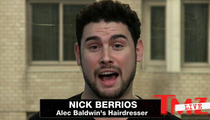 Alec Baldwin -- 'We Love Him Even More' ...Says Gay Hairstylist