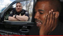 Kanye West -- BLASTED BY OHIO POLICE CHIEF ... How Dare You Compare Yourself to Cops