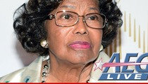 Katherine Jackson to AEG -- YOU'RE CHARGING ME FOR PARKING!!!
