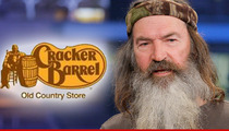 Cracker Barrel -- We Know How the Wind Blows ... Phil Robertson's Products Are Back