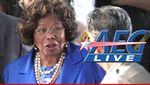 AEG to Katherine Jackson -- YOU LOST ... Move On With Your Life!