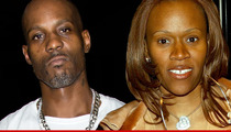 DMX -- Foreclosure Is My WIFE'S Fault ... 'She Doesn't Give a F*** About My Credit'