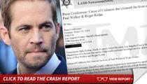 Paul Walker -- Speed, Not Mechanical Failure, Caused Fatal Crash