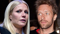 Gwyneth Paltrow & Chris Martin -- Divorce Amicable, Because it HAS To Be