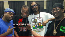 Snoop Dogg's Uncle June Bug Dead -- Dies After Battle With Cancer