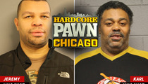'Hardcore Pawn: Chicago' Stars -- Busted For Allegedly Re-Pawning Stolen Property