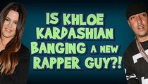 Khloe Kardashian and French Montana -- Hands-On Proof She Can Bag Rappers Too
