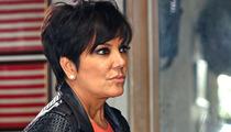 Kris Jenner -- Prankster Ring Is Sabotaging the Kardashian Family