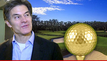 Dr. Oz -- Tee Shot Takes Out Old Man By Accident