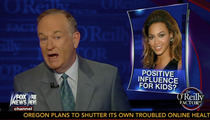 Bill O'Reilly -- Beyonce Couldn't Care Less About Young Black Girls Getting Pregnant