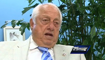 Tommy Lasorda -- I Hope V. Stiviano Gets HIT BY A CAR
