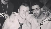 Johnny Manziel & DRAKE Party Together After NFL Draft
