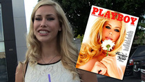 Playmate of the Year Kennedy Summers -- She Needed the Money to Pay for School ... Really!