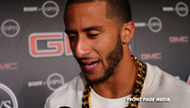 Colin Kaepernick -- I'M SINGLE ... And Looking for a Smokin' Hot Chick!