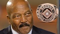 Jim Brown's NFL Ring -- AUCTION ON HOLD ... After NFL Star Claims 'Stolen Property'