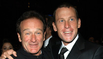 Robin Williams Death -- Lance Armstrong Reacts