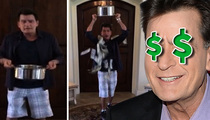 Charlie Sheen –- Screw Ice Water … Here's Cold Cash!