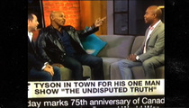 Mike Tyson -- I Was Blindsided By 'Piece of S**t' TV Reporter