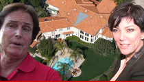 Bruce Jenner -- Kris Can Have All 8 Bathrooms