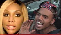 Tamar Braxton -- Fires Back at Chris Brown ... And BTW, Check Out My Music!