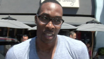 Dwight Howard -- Doctor Concluded Basketball Star Abused His Child