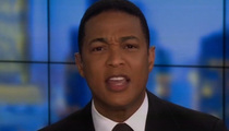 Don Lemon -- Plays the Victim Card in Apology for Cosby Oral Sex Question