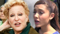 Bette Midler Schools Ariana Grande -- You Don't Have to Be a Whore