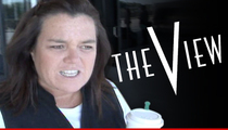 Rosie O'Donnell -- Impossible on 'The View'... Days Are Numbered
