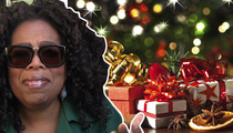 Oprah Winfrey -- I'm So Easy ... When It Comes to Holiday Gifts