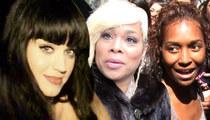 Katy Perry -- I'm No Scrub! Kicks in $5K for New TLC Album