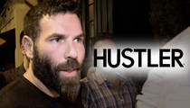 Dan Bilzerian -- He's a Porn Star-Tossing God Who Hustled Hustler