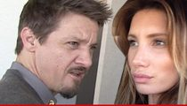 Jeremy Renner -- Estranged Wife Wants Custody and Cash