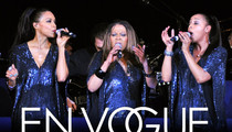 En Vogue -- Ex Label Honcho Sues ... Hold On, Ladies! Your Failed Comeback Cost Me Millions