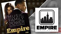 'Empire' -- Legal Dogfight Over Show Name