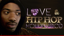 Ray J Quits 'Love & Hip Hop' ... I Choose Princess Love Over Money