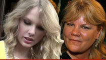 Taylor Swift -- My Mom Has Cancer ... She Wanted You to Know