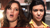 Khloe -- Sorry For Missing Your Birthday Kourtney ... But Business is Business