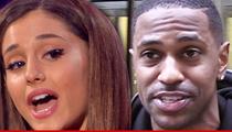 Ariana Grande -- Big Sean's 'Billion Dollar P***y' Lyric the Final Straw