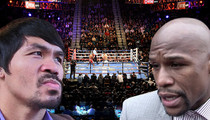 Mayweather vs. Pacquiao -- Ticket Delay Explained ... Pissing Match Over Good Seats