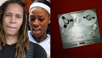 Brittney Griner 911 Call -- Screaming, Yelling, Fighting (Update: Pics of Injuries)